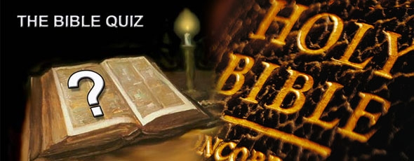 Bible Quiz June 2013 Questions and Answers Published » Syro
