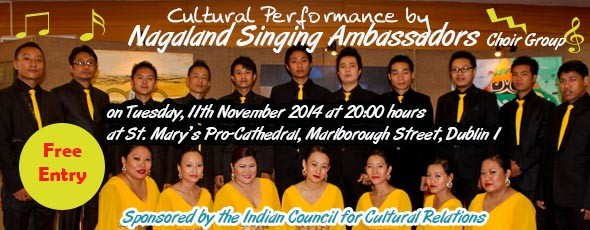 Cultural Performance by  Choir Group - Nagaland Singing Ambassadors on 11th November 2014 at 8 PM