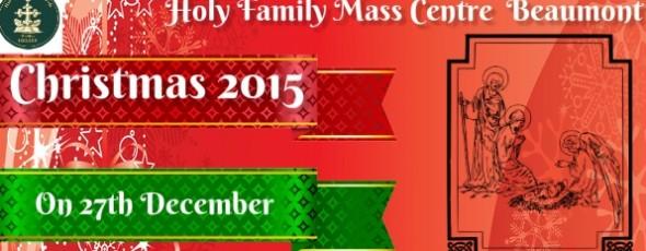 ബ്യുമോണ്ട് ഹോളി ഫാമിലി സീറോ മലബാര് കൂട്ടായ്മയുടെ ക്രിസ്മസ്  ആഘോഷo ഡിസംബര് 27 ഞായറാഴ്ച