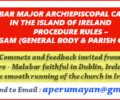 PROCEDURE RULES – PALLIYOGAM (GENERAL BODY & PARISH COUNCIL) --Comments  and feedback invited from  Syro - Malabar faithful in Dublin, Ireland