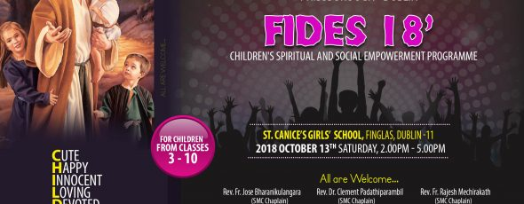 ഫിബ്സ്ബോറോ മാസ്സ് സെന്ററിൽ  കുട്ടികൾക്കായി 'ഫിഡെസ് 2018'  ഒക്ടോബർ 13 ശനിയാഴ്ച്ച ഫിൻഗ്ലാസ്സിൽ